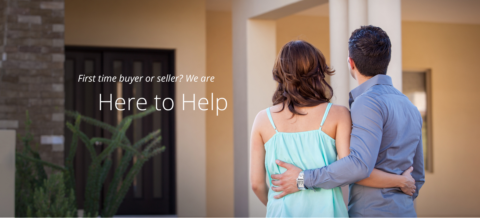 First time buyer or sell? We are here to help.